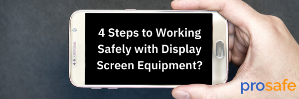 4 Steps to Working Safely with Display Screen Equipment_